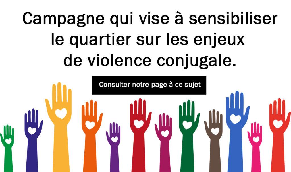 Campagne qui vise à sensibiliser le quartier sur les enjeux de violence conjugale